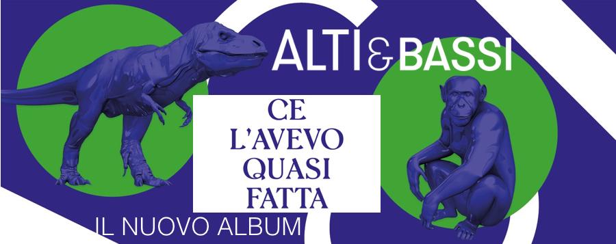 Il nuovo album degli Alti & Bassi